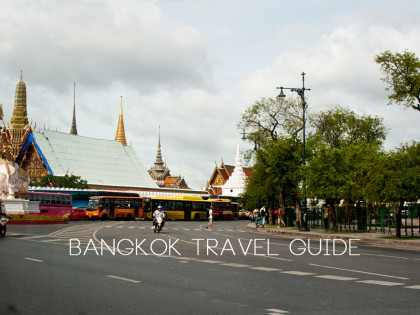 Bangkok Travel Guide: A fluid itinerary that's not cramped, stressful, or budget draining